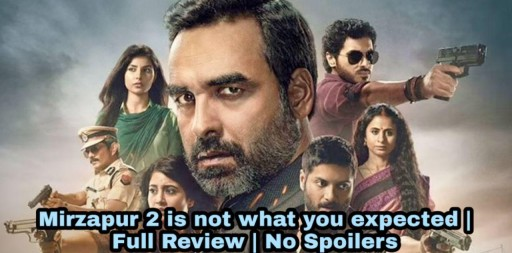 Mirzapur 2 is not what you expected | Full Review | No Spoilers