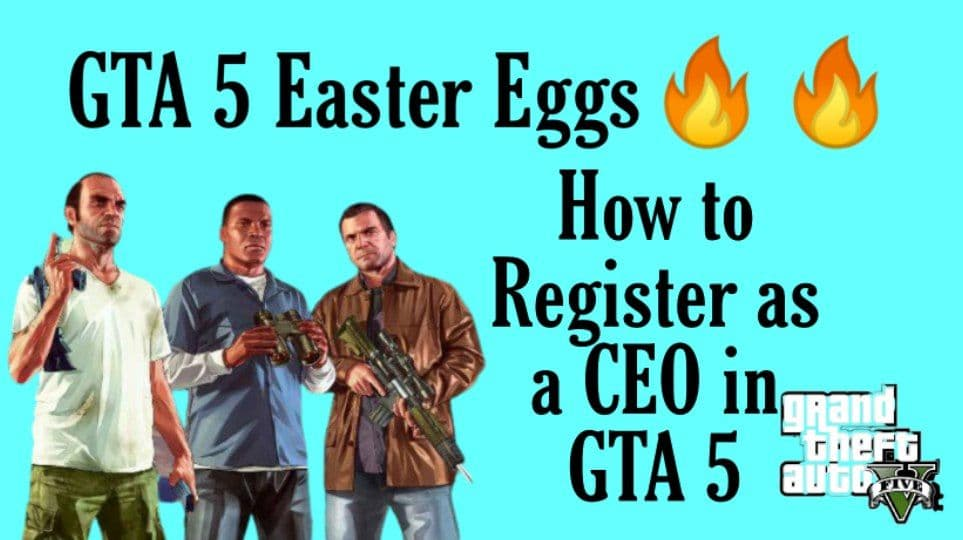GTA 5 Easter Eggs & How to Register as a CEO in GTA 5