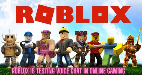 Updates Roblox is Testing Voice Chat in Online Gaming, Metaverse & More
